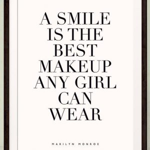Quote Wall Art A Smile Is The Best Makeup Any Girl Can Wear Quote