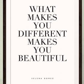 What Makes You Different Makes You Beautiful Quote Wall Art Print