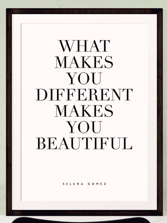 What Makes You Different Makes You Beautiful Quote Wall Art Print In