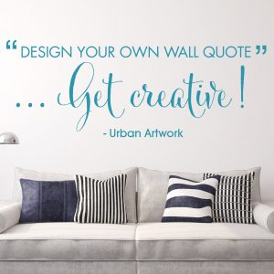 Design Your Own Wall Quote - Custom Made Personalised Wall Vinyl Sticker - Lyrics Quotes u0026 Words. Create Your Own Wall Sticker | Urban Artwork & Design Your Own Wall Quote - Custom Made Personalised Wall Vinyl ...