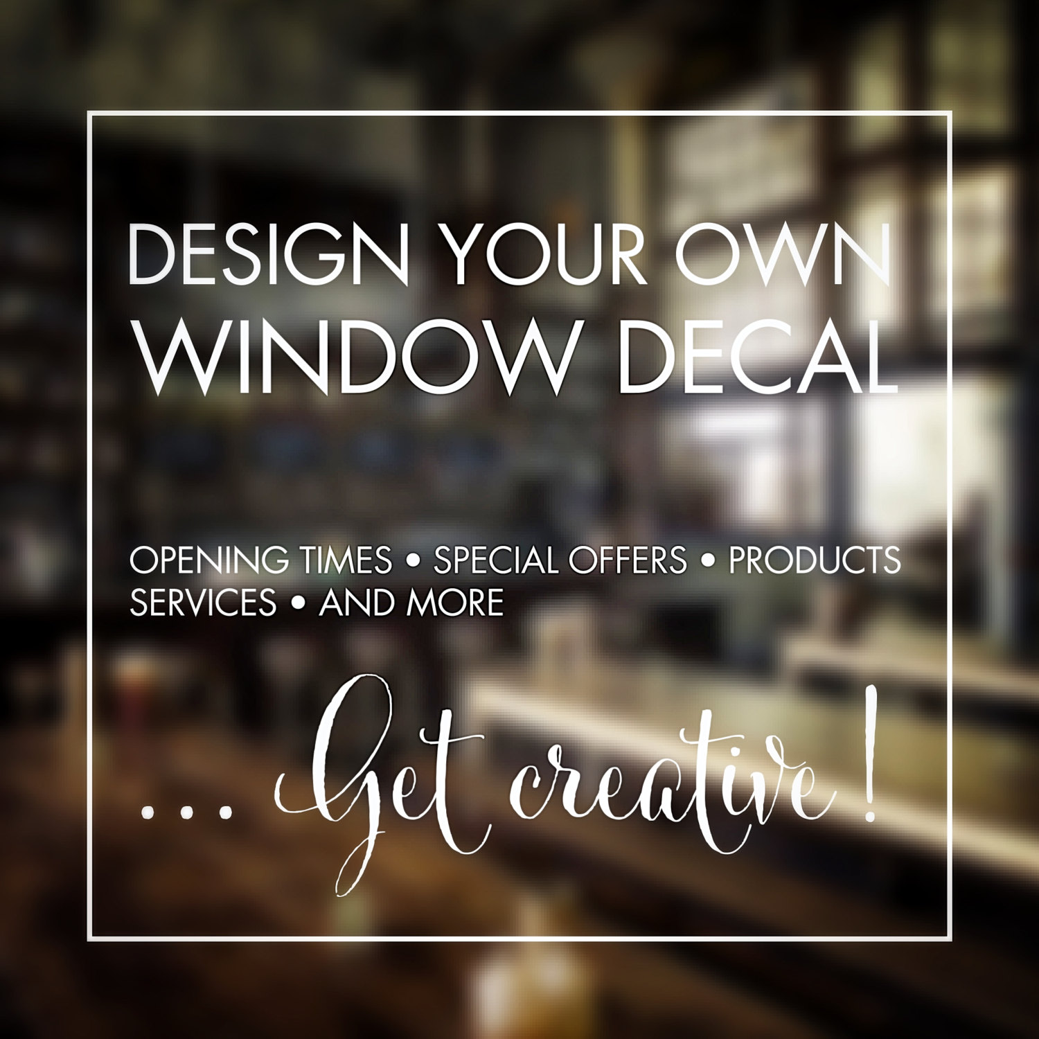Window stickers design your own custom made personalised window