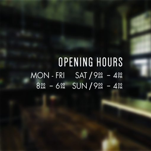 modern opening hours sign for windows