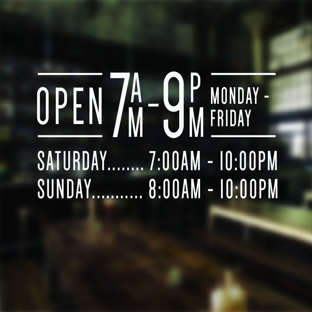 Opening Hours Times + Shop Name Window, Wall Sign Vinyl Decal Transfer