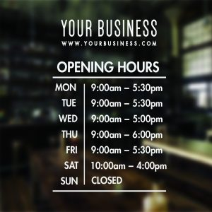 Hours Of Business Open Closed Shop Window Opening Hours Sign