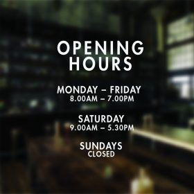 Opening Hours Times Personalised Customised Window Shop Sign Vinyl Decal Sticker