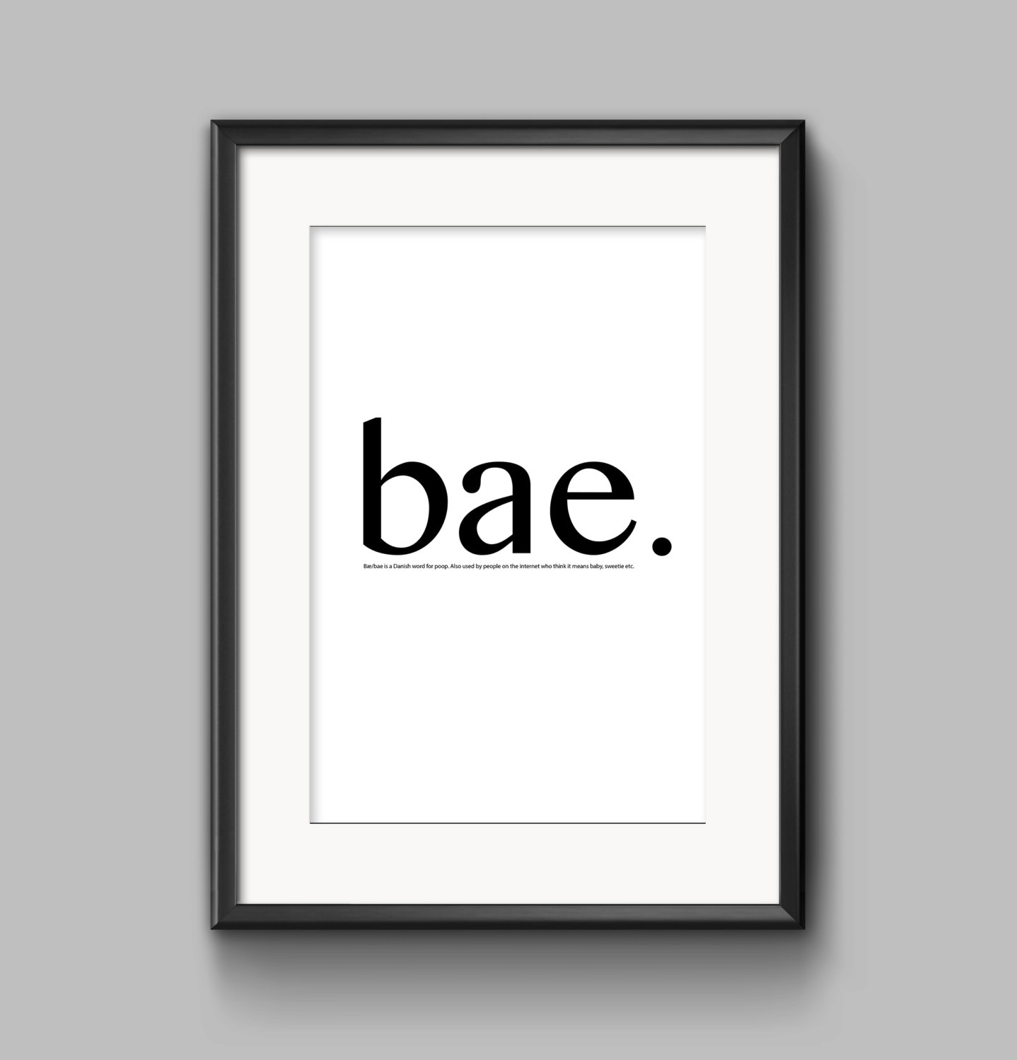 Bae Definition - Dictionary Definition Wall Art - Tumblr ...