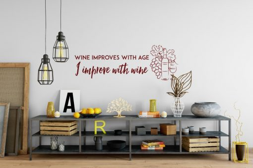 wine improves with age i improve with wine 1c Wall Sticker