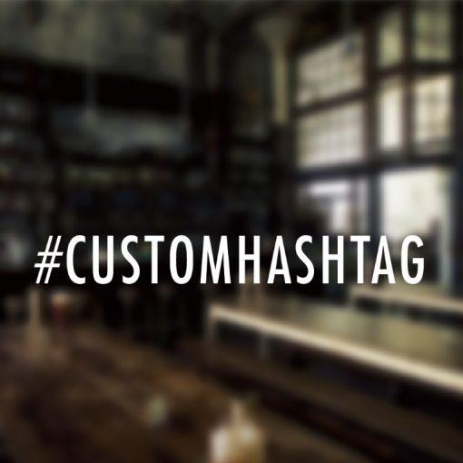 Custom Hashtag Sign-01-window sticker decal
