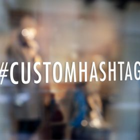 Custom Hashtag Sign-window sticker decal