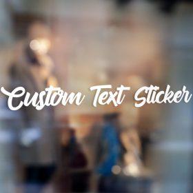 Custom Text Sticker on Window Decal