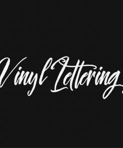 VINYL LETTERING 21-01 - Custom Car Wall Window Stickers