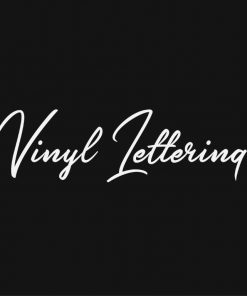 VINYL LETTERING 38-01 - Custom Car Wall Window Stickers
